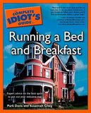 The Complete Idiot's Guide to Running a Bed and Breakfast