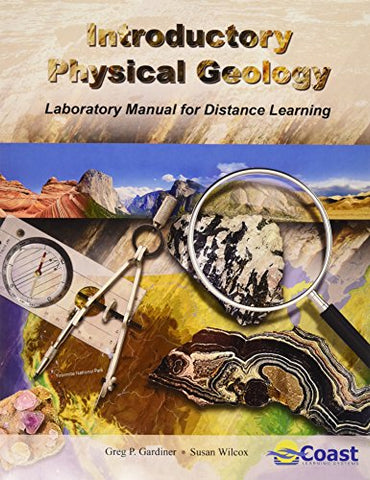 Introductory Physical Geology Laboratory Manual For Distance Learning