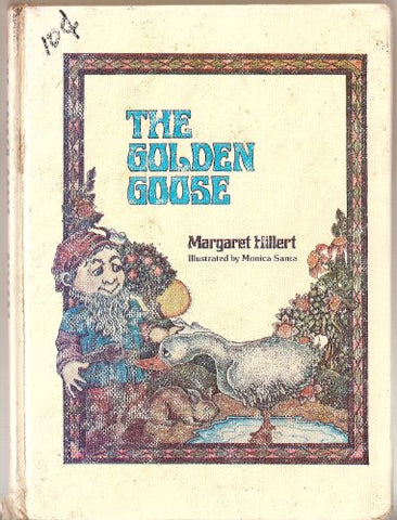 The golden goose (A Follett just beginning-to-read book)