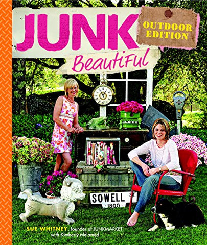 Junk Beautiful, Outdoor Edition