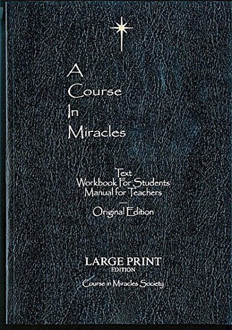 A Course In Miracles Original Edition Large Print