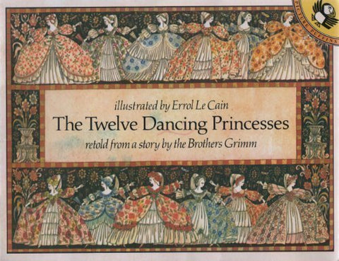 The Twelve Dancing Princesses (Picture Puffin)