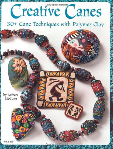 Creative Canes : 30+ Cane Techniques with Polymer Clay (Design Originals)