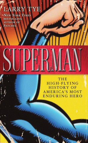 Superman: The High-Flying History of America's Most Enduring Hero (Thorndike Press Large Print Nonfiction)