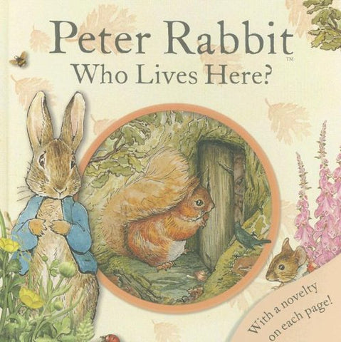 Peter Rabbit Who Lives Here?