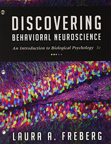Bundle: Discovering Behavioral Neuroscience: An Introduction To Biological Psychology, Loose-Leaf Version, 3Rd + Mindtap Psychology, 1 Term (6 Months) Printed Access Card