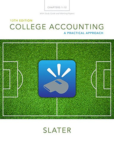 College Accounting Chapters 1-12 With Study Guide And Working Papers (13Th Edition)