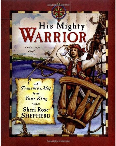 His Mighty Warrior: A Treasure Map from Your King