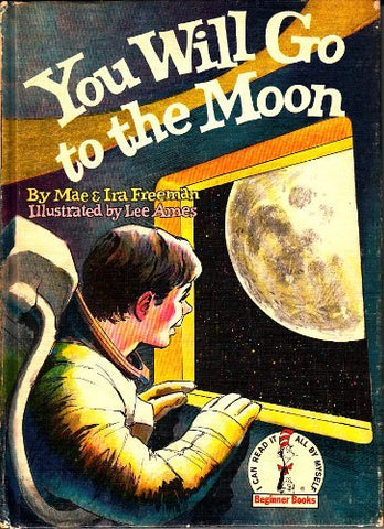 You Will Go to the Moon