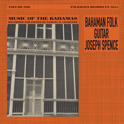 Joseph Spence - Bahamian Folk Guitar: Music from the Bahamas, Vol. 1 (LP)