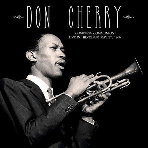 Don Cherry - Complete Communion: Live in Hilversum May 9, 1966 (LP)
