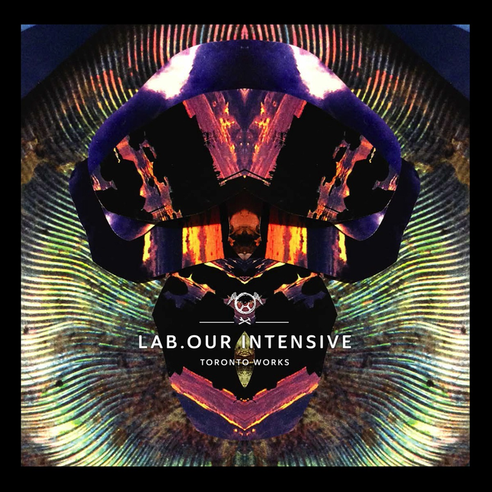 Various: Lab.Our Intensive - Toronto Works (2LP)
