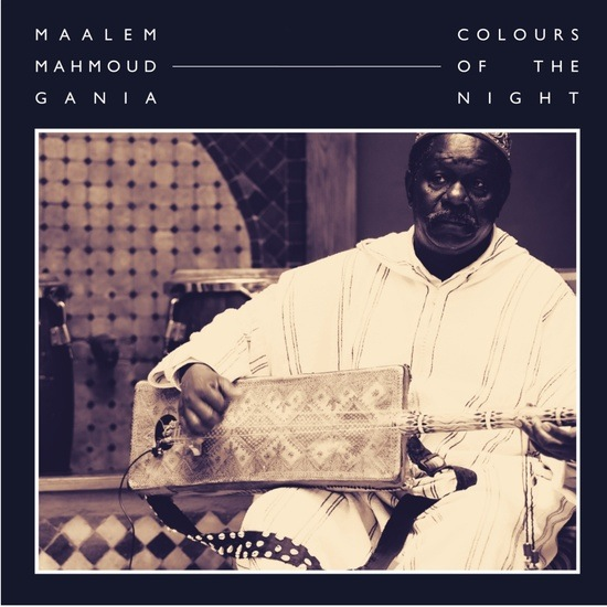 Maalem Mahmoud Gania - Colours of the Night (2LP)