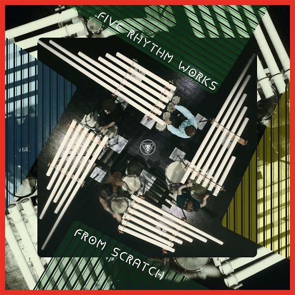 From Scratch - Five Rhythm Works (LP)