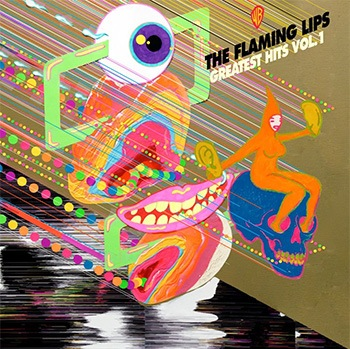 Flaming Lips - Greatest Hits Vol. 1 (LP)