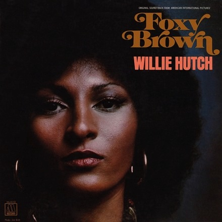 Willie Hutch - Foxy Brown: Original Motion Picture Soundtrack (LP)