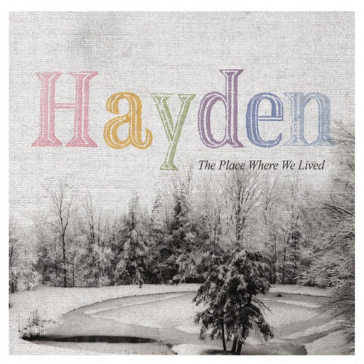 Hayden - The Place Where We Lived (LP)