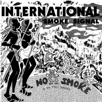 No Smoke - International Smoke Signals (2LP)