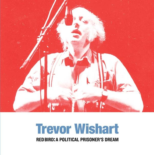 Trevor Wishart - Red Bird: A Political Prisoner's Dream (LP)