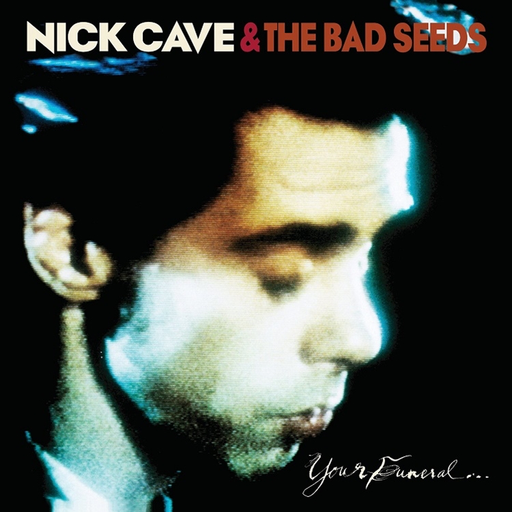 Nick Cave and the Bad Seeds - Your Funeral  My Trial (LP)