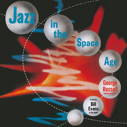 George Russell feat. Bill Evans - Jazz in the Space Age (LP)