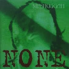 Meshuggah - None (Bone Coloured LP)