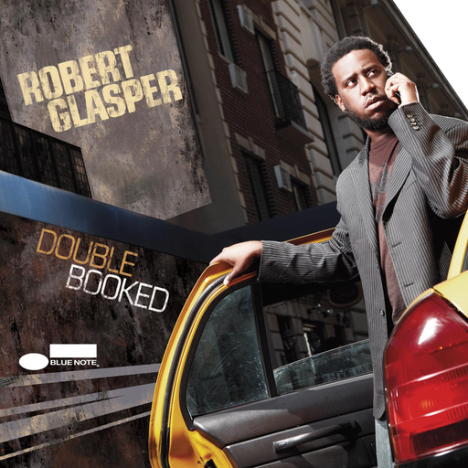 Robert Glasper - Double Booked (Blue Note 75th Anniversary)