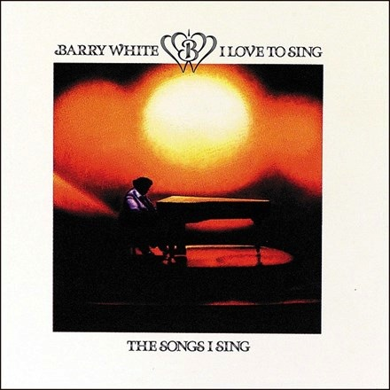 Barry White - I Love to Sing the Songs I Sing (180g LP)