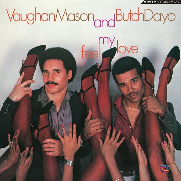 Vaughan Mason and Butch Dayo - Feel My Love (Import LP)