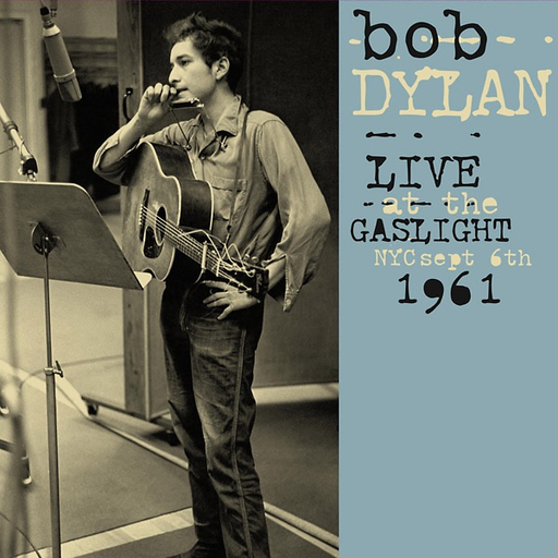 Bob Dylan - Live At The Gaslight, NYC, September 6th, 1961 (LP)