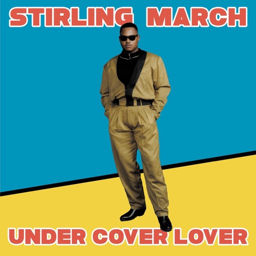 "Stirling March - Under Cover Lover (12"")"