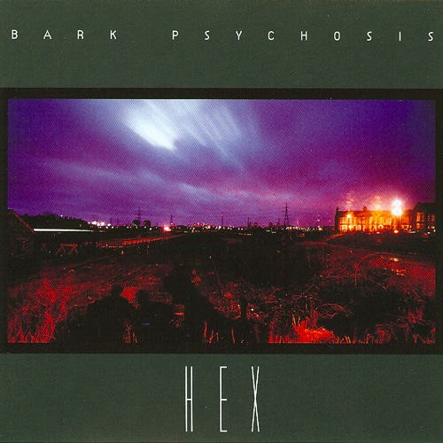 Bark Psychosis - Hex (2LP Import)
