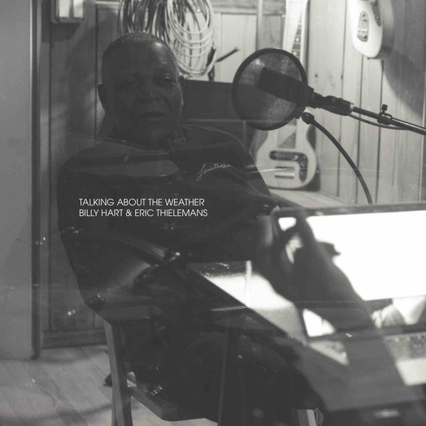 Eric Thielemans & Billy Hart - Talking About The Weather (LP+Book)