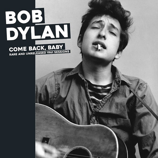 Bob Dylan - Come Back, Baby: Rare And Unreleased 1961 Sessions (Import LP)