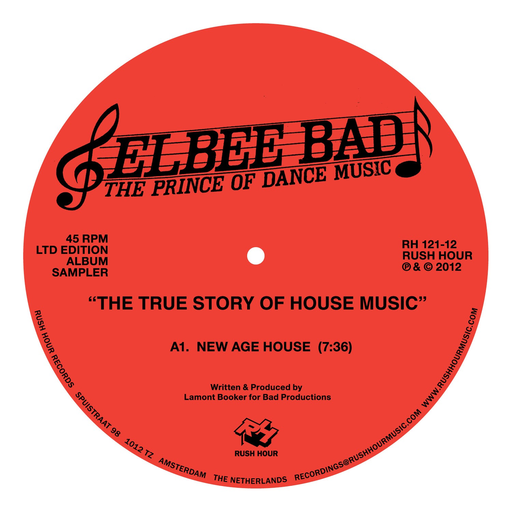 Elbee Bad The Prince Of Dance Music - The True Story Of House Music (12)