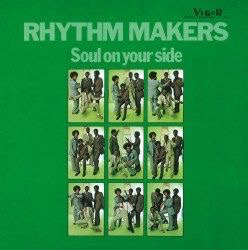 Rhythm Makers - Soul On Your Side (180g LP)