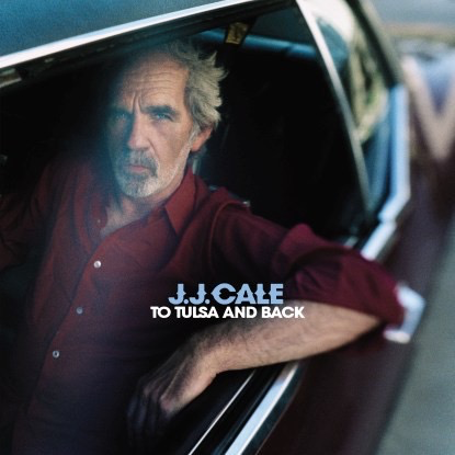 JJ Cale - To Tulsa and Back (180g 2LP + CD)