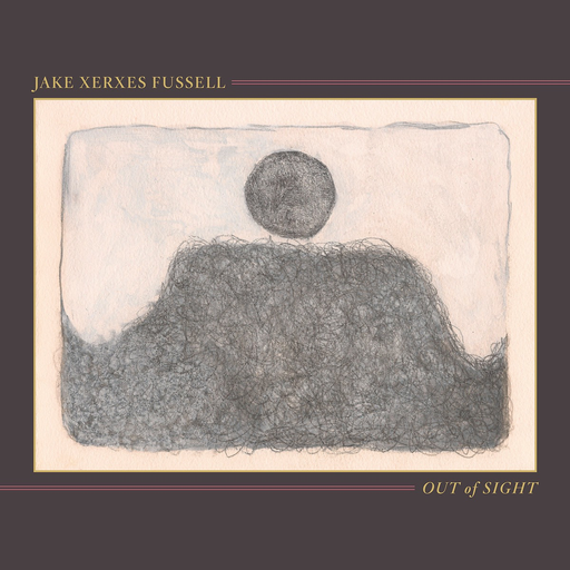 Jake Xerxes Fussell - Out Of Sight (LP)