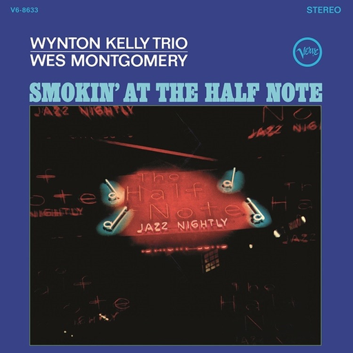 Wes Montgomery and Wynton Kelly Trio - Smokin At The Half Note (LP)
