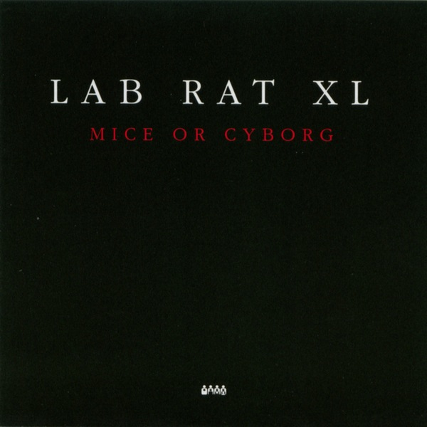 Lab Rat XL - Mice Or Cycborg (2x12)