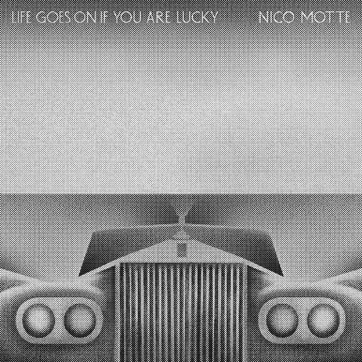 Nico Motte - Life Goes On If You Are Lucky (LP)