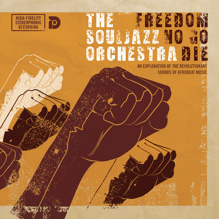 The Souljazz Orchestra - Freedom No Go Die (LP)