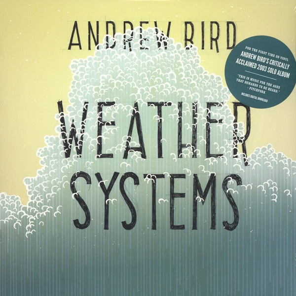 Andrew Bird - Weather Systems (2LP)