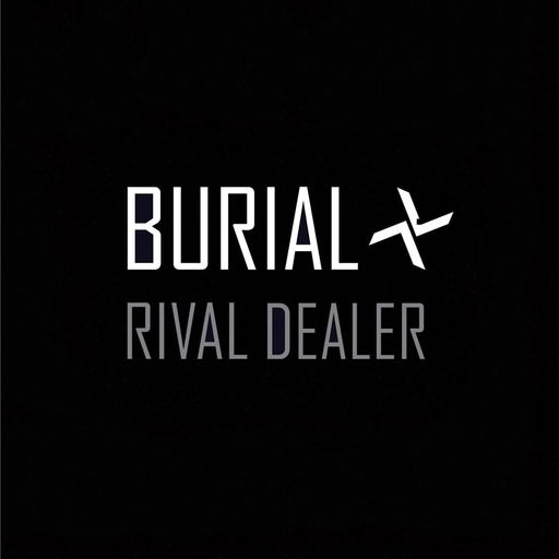 "Burial - Rival Dealer (12"")"