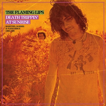 Flaming Lips - Death Trippin at Sunrise: Rarities, B-Sides and Flexi-Discs 1986-1990 (2LP)