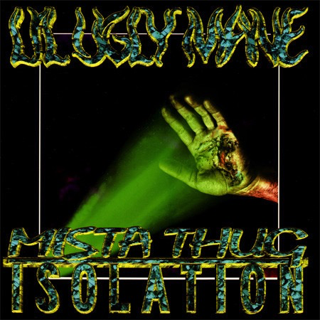Lil Ugly Mane - Mista Thug Isolation (Neon Yellow 2LP)
