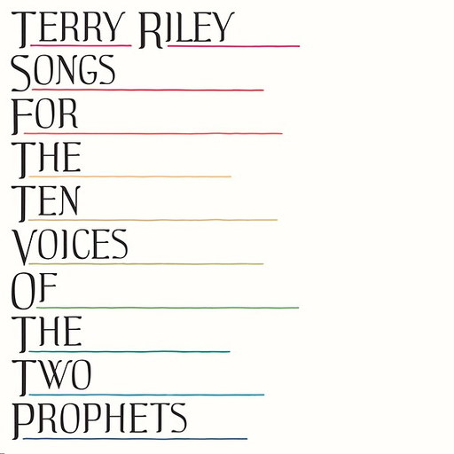 Terry Riley - Songs For The Ten Voices Of The Two Prophets (LP)