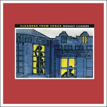 Cleaners From Venus - Midnight Cleaners (LP)