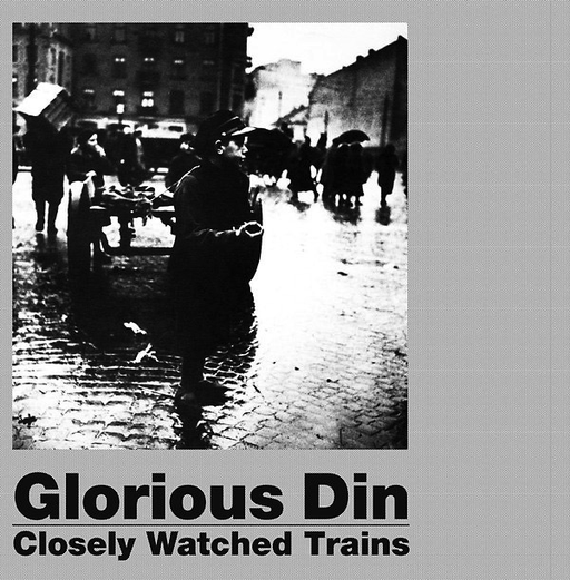 Glorious Din - Closely Watched Trains (Import LP)