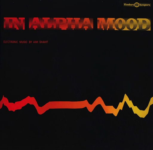 Ami Shavit - In Alpha Mood (Import LP)